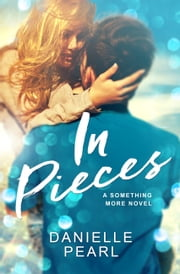 In Pieces ebook by Danielle Pearl