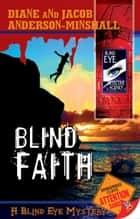 Blind Faith ebook by Diane Anderson-Minshall, Jacob Anderson-Minshall
