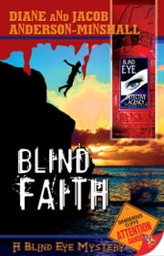 Blind Faith ebook by Diane Anderson-Minshall,Jacob Anderson-Minshall