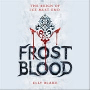 Frostblood audiobook by Elly Blake