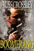 Boomerang ebook by Russ Crossley