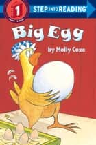 Big Egg ekitaplar by Molly Coxe