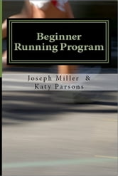 Beginner Running Program: Running to Lose Weight or Event Training Techniques ebook by alltpoics