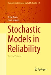 Stochastic Models in Reliability ebook by Terje Aven,Uwe Jensen