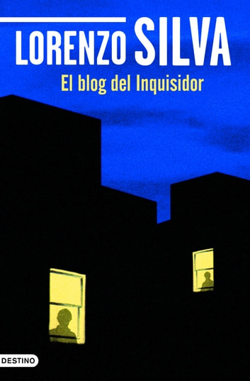 El blog del Inquisidor ebook by Lorenzo Silva