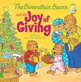 The Berenstain Bears and the Joy of Giving ebook by Jan & Mike Berenstain