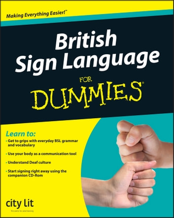 British sign language for dummies ebook by city lit 9781119992165 british sign language for dummies ebook by city lit fandeluxe Images