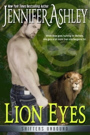 Lion Eyes ebook by Jennifer Ashley