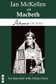 Ian McKellen on Macbeth (Shakespeare on Stage) ebook by Ian McKellen