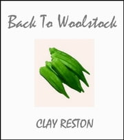 Back To Woolstock ebook by Clay Reston