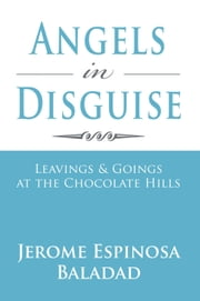 Angels in Disguise ebook by Jerome Espinosa Baladad