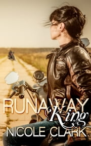 Runaway King ebook by Nicole Clark