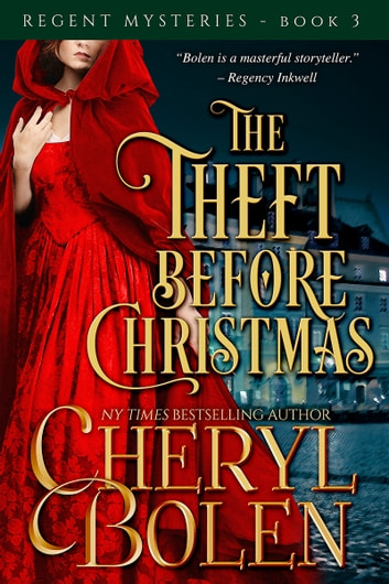 The Theft Before Christmas (A Regent Mystery) ebook by Cheryl Bolen