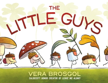 The Little Guys eBook by Vera Brosgol