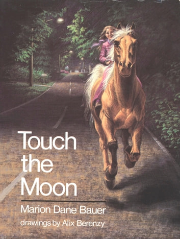 Touch the Moon ebook by Marion Dane Bauer