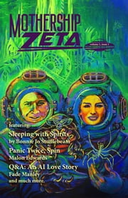 Mothership Zeta, Issue 1 ebook by Mothership Zeta