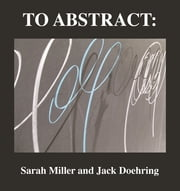 To Abstract: ebook by Jack Doehring