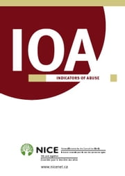 IOA - INDICATORS OF ABUSE ebook by National Initiative for the Care of the Elderly