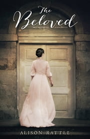 The Beloved ebook by Alison Rattle