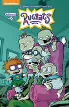 Rugrats #6 ebook by Box Brown, Lisa Dubois, Eleonora Bruni