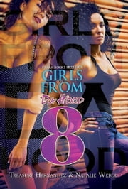 Girls From da Hood 8 ebook by Treasure Hernandez,Natalie Weber