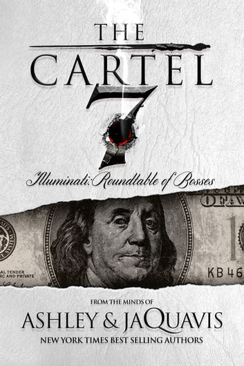 The cartel 7 illuminati ebook by ashley jaquavis the cartel 7 illuminati roundtable of bosses ebook by ashley jaquavis jaquavis fandeluxe
