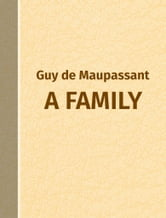 A Family ebook by Guy de Maupassant