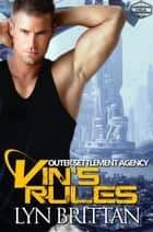 Vin's Rules - A Sci-fi Romance ebook by Lyn Brittan