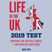 Life in the UK 2019 Test audiobook by Hugh Lewis, Seb