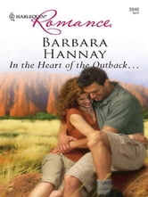 In the Heart of the Outback ebook by Barbara Hannay