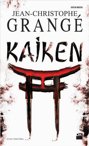Kaiken ebook by Jean-Christophe Grange