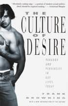The Culture of Desire ebook by Frank Browning