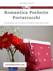 Romantica Pochette DIY ebook by Vittoria Conte