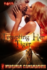 Tempting Her Tiger ebook by Virginia Cavanaugh