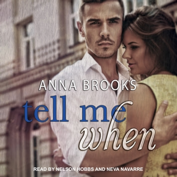 Tell Me When audiobook by Anna Brooks