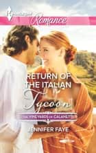 Return of the Italian Tycoon ebook by Jennifer Faye
