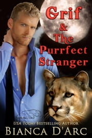 Redstone Clan Starter Set - Grif + The Purrfect Stranger ebook by Bianca D'Arc