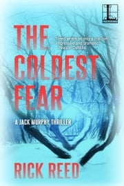 The Coldest Fear ebook by Rick Reed