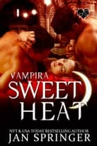 Sweet Heat ebook by
