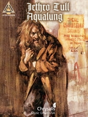 Jethro Tull - Aqualung (Songbook) ebook by Jethro Tull
