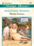 Adopted: Twins! ebook by Marion Lennox
