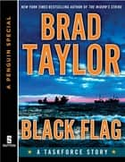 Black Flag ebook by Brad Taylor