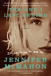 The One I Left Behind ebook by Jennifer McMahon