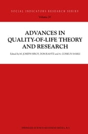 Advances in Quality-of-Life Theory and Research ebook by Don Rahtz,A. Coskun Samli,Joseph Sirgy