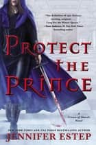 Protect the Prince ebook by Jennifer Estep
