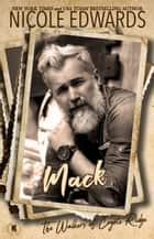 Mack ebook by Nicole Edwards