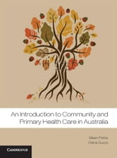 An Introduction to Community and Primary Health Care in Australia ebook by Guzys, Diana
