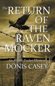 The Return of the Raven Mocker - An Alafair Tucker Mystery ebook by Donis Casey