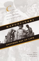 Another Day of Life ebook by Ryszard Kapuscinski