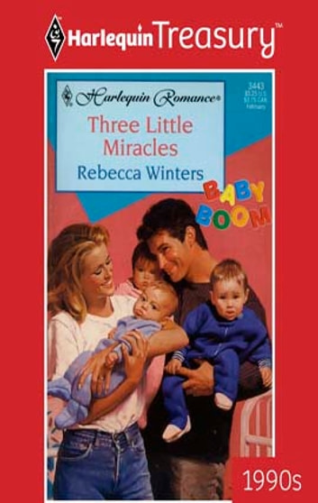Three Little Miracles ebook by Rebecca Winters